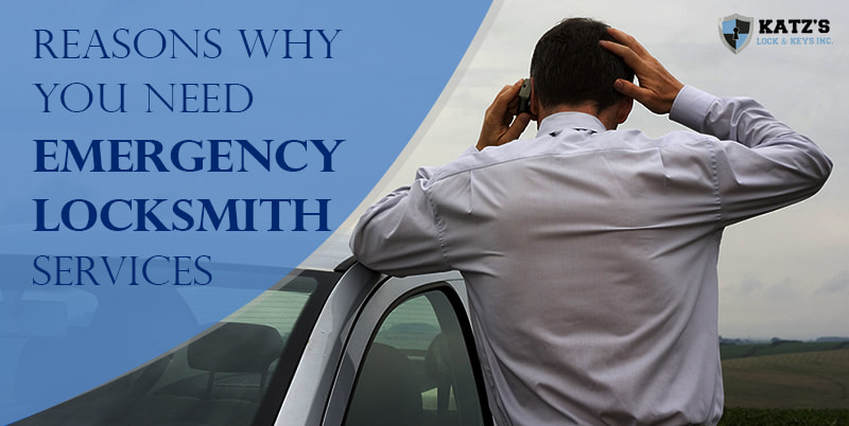 Top Reasons Why You May Need Emergency Locksmith Services